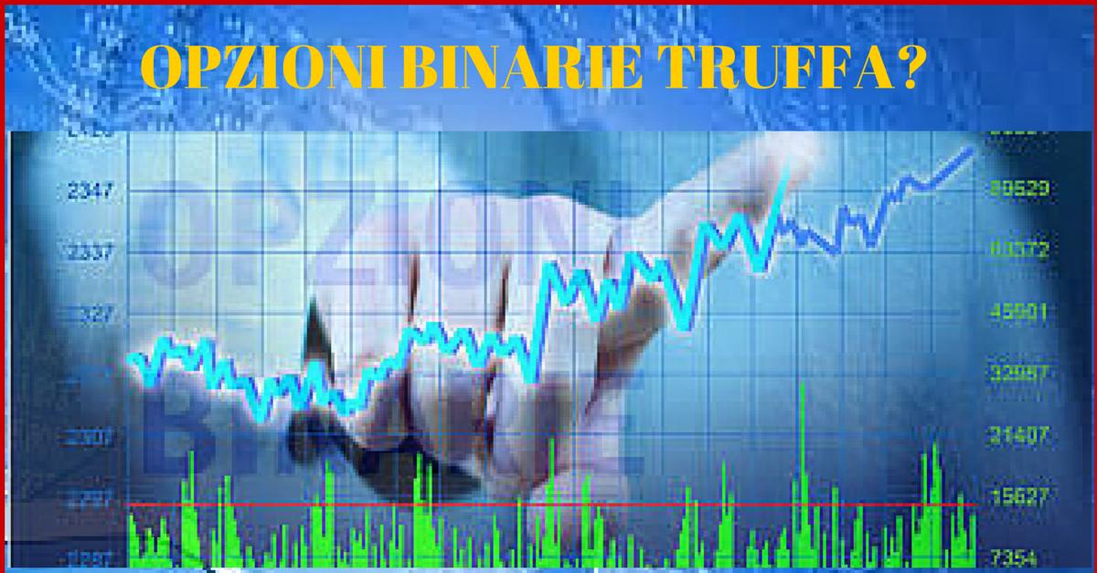 Trading con opzioni binarie truffa